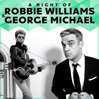 Robbie Williams & George Michael Tribute